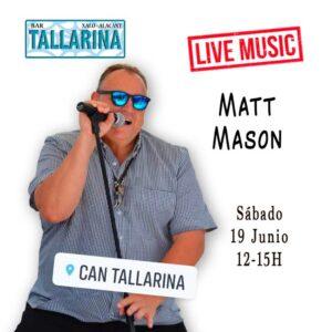 Matt Mason at Bar Tallerina @ Bar Can Tallerina, Jalon